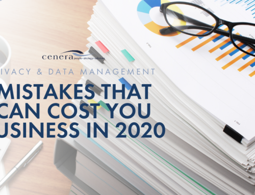 Privacy and Data Management Mistakes That Can Cost You Business in 2020