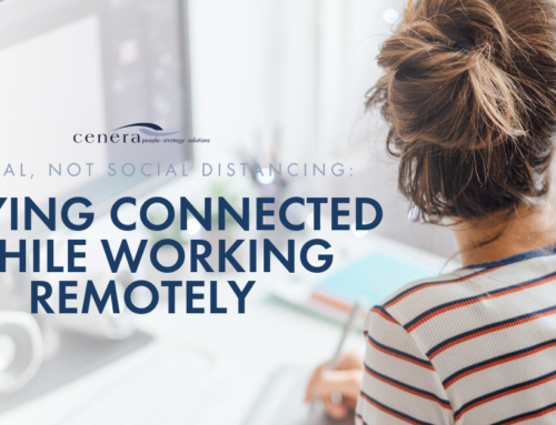 Physical, Not Social Distancing: Staying Connected While Working Remotely