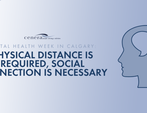 Mental Health Week in Calgary: Physical Distance is Required, Social Connection is Necessary