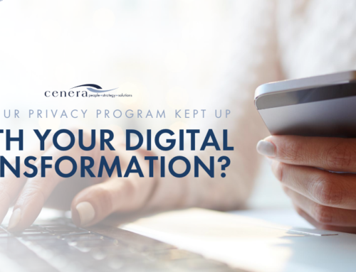 Has Your Privacy Program Kept Up With Your Digital Transformation?
