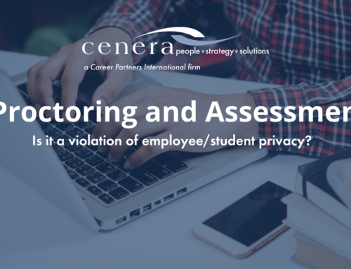 E-Proctoring and Assessments – Is It a Violation of Employee/Student Privacy?