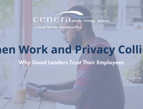 When Work and Privacy Collide: Why Good Leaders Trust Their Employees